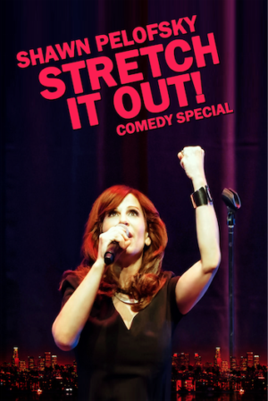 Shawn Pelofsky's New Comedy Special STRETCH IT OUT To Be Released By Comedy Dynamics, 8/21