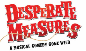 DESPERATE MEASURES, Announces New Block Of Tickets On Sale
