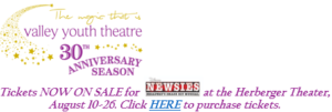This Friday NEWSIES Kicks Off VYT's 30th Season