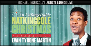 Evan Tyrone Martin Stars in AN UNFORGETTABLE NAT KING COLE CHRISTMAS at Aronoff Center This Winter