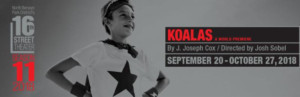 Cast Announced For Premiere Of KOALAS at 16th Street Theater