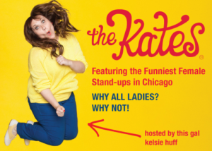 The Kates Come to Chicago Improv, Today