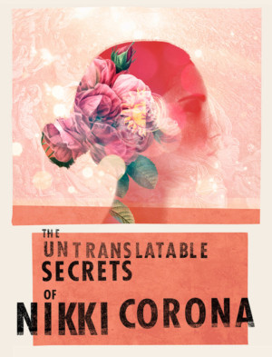 Cast Announced For THE UNTRANSLATABLE SECRETS OF NIKKI CORONA At Geffen Playhouse