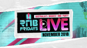 RNB FRIDAYS: The Party Of The Year Returns With Hottest Line-Up To Date