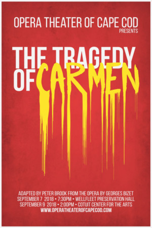 New Opera Company Premieres On Cape Cod With THE TRAGEDY OF CARMEN