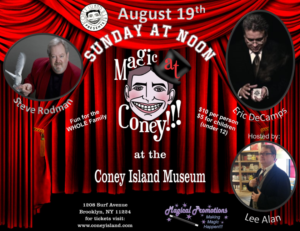 MAGIC AT CONEY!!! Announces Guests for The Sunday Matinee