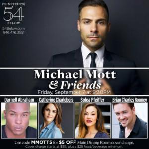 Michael Mott and Friends Return to Feinstein's/54 Below