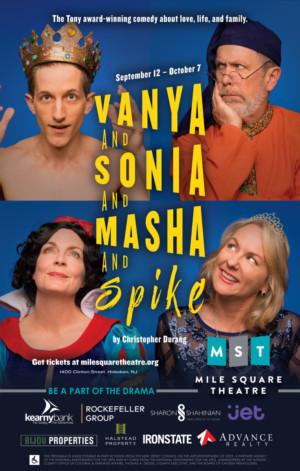 Mile Square Theatre Presents VANYA AND SONIA AND MASHA AND SPIKE