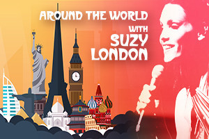 Travel The Globe AROUND THE WORLD WITH SUZY LONDON A Fundraiser For GRT