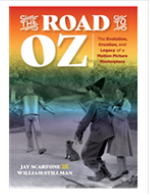 New Book 'The Road to Oz: The Evolution, Creation, and Legacy of a Motion Picture Masterpiece' Released