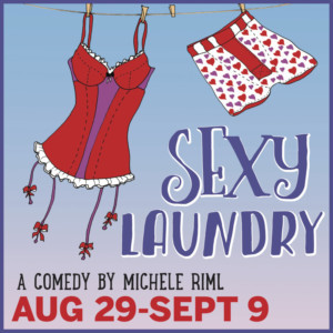 Players Present The New Hampshire Premiere Of SEXY LAUNDRY