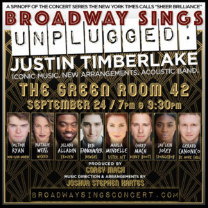Jelani Alladin, Ben Fankhauser, and More to Feature In BROADWAY SINGS JUSTIN TIMBERLAKE: UNPLUGGED