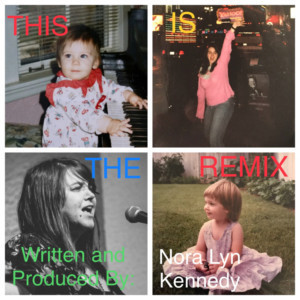 Nora Lyn Kennedy Presents THIS IS THE REMIX