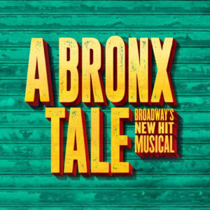 A BRONX TALE Comes To Rochester Broadway Theatre League Auditorium, On Sale Tuesday!