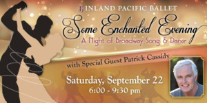 Patrick Cassidy to Perform At Inland Pacific Ballet's SOME ENCHANTED EVENING