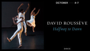 REDCAT Presents The World Premiere Of David Roussève's HALFWAY TO DAWN