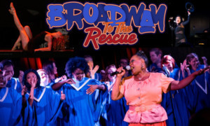 Broadway To The Rescue Returns To LA