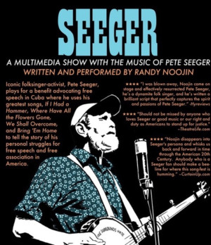 Hudson Theatre Works Presents A Benefit Performance Of SEEGER - A Multimedia Show With The Music Of Pete Seeger