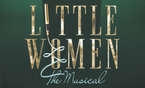 The Circuit Playhouse Brings Literary Masterpiece To Life With LITTLE WOMEN