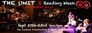 THE UNIT: New Québec Plays Ready For The Stage- Professional Reading 9/20-23