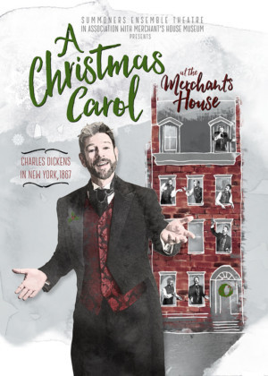 A CHRISTMAS CAROL At The Merchant's House Returns For The Sixth Smash Year!