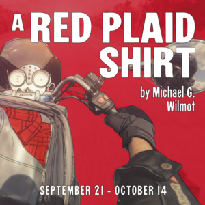 A RED PLAID SHIRT Comes to Stage Door Players