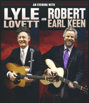 The Kentucky Center Presents Lyle Lovett And Robert Earl Keen