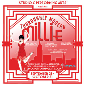 THOROUGHLY MODERN MILLIE Takes The Stage At Simi Valley Cultural Arts Center