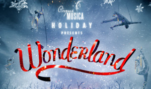 An Unforgettable Cirque Experience For The Holidays Is Coming To Ovens Auditorium