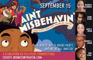 Clocktower Players Presents AIN'T MISBEHAVIN'
