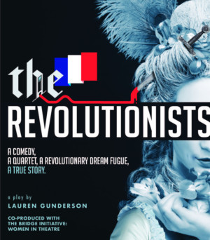 Cast And Creative Team Announced For THE REVOLUTIONISTS At TCA