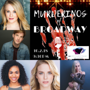 Carrie St. Louis And Natalie Walker Lead MURDERINOS OF BROADWAY At The Green Room 42