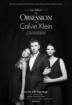 Ryan Raftery Returns to Joe's Pub with THE OBSESSION OF CALVIN KLEIN