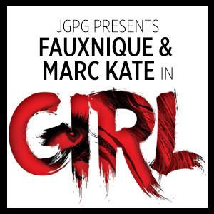 JGPG Presents Monique Jenkinson (aka Fauxnique) & Marc Kate in GIRL