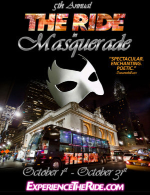 THE RIDE In Masquerade Opens in New York City