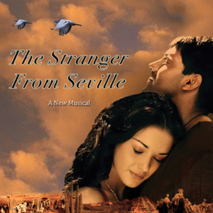 New Musical THE STRANGER FROM SEVILLE to Receive Industry Readings
