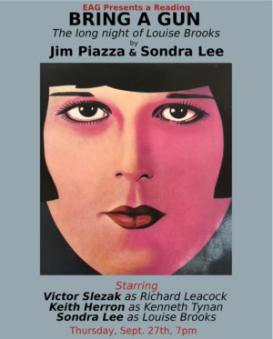 BRING A GUN...THE LONG NIGHT OF LOUISE BROOKS Gets NYC Reading, 9/25