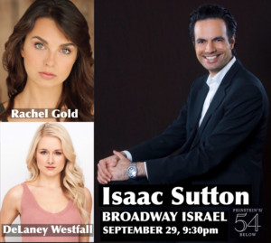 Broadway's Rachel Gold & DeLaney Westfall To Join Isaac Sutton's BROADWAY ISRAEL