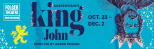 Aaron Posner Stages Rare KING JOHN At Folger Theatre
