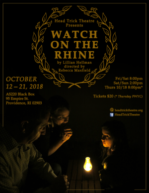 Head Trick Theatre Presents WATCH ON THE RHINE
