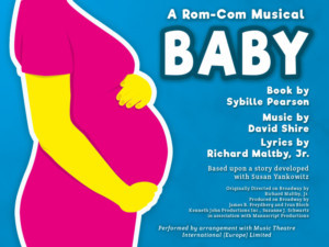 MKEC Productions Return With Maltby And Shire Musical BABY