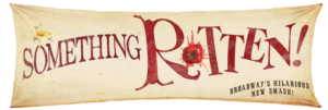 SOMETHING ROTTEN! Arrives In Appleton in One Month