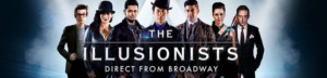THE ILLUSIONISTS: Direct From Broadway Announced for New Season QPAC