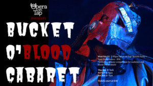 Opera On Tap To Celebrate The Macabre At The Flea at BUCKET O' BLOOD CABARET