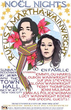 Rufus & Martha Wainwright's NOEL NIGHTS Returns To New York City