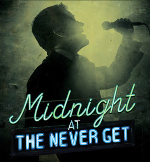 York Theatre Company Presents MIDNIGHT AT THE NEVER GET