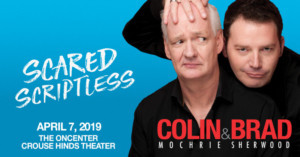 Colin & Brad Return to Syracuse with SCARED SCRIPTLESS Tour
