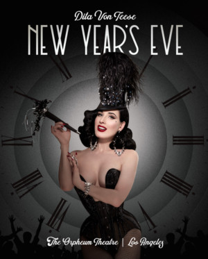 Dita Von Teese To Ring In 2019 With Her Annual New Year's Eve Spectacle In Los Angeles