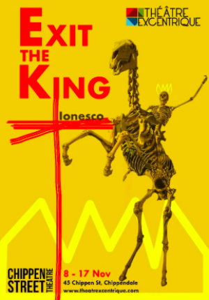 Theatre Excentrique Presents EXIT THE KING