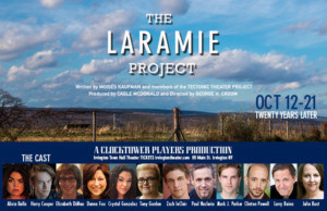 Clocktower Players Presents THE LARAMIE PROJECT